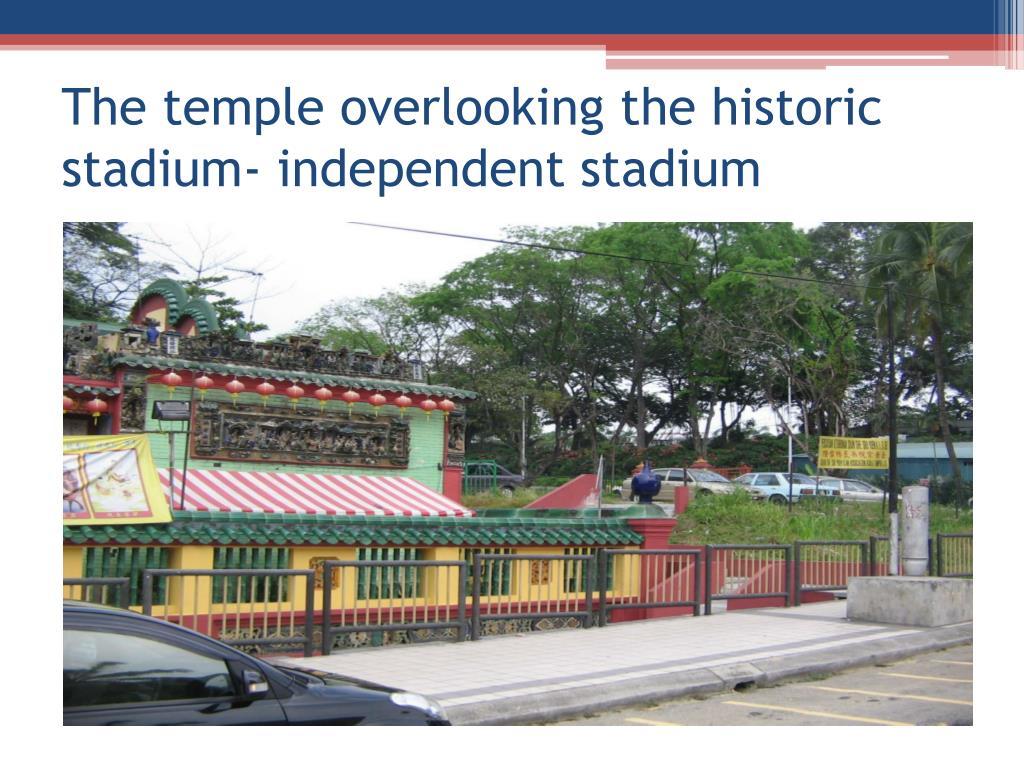 The temple overlooking the historic stadium- independent stadium