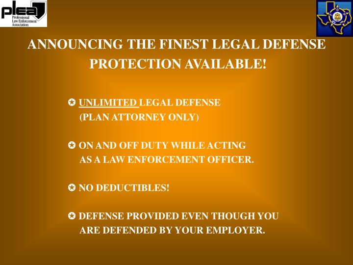 ANNOUNCING THE FINEST LEGAL DEFENSE
