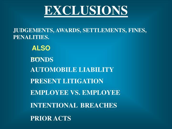 JUDGEMENTS, AWARDS, SETTLEMENTS, FINES, PENALITIES.
