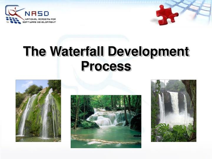 The Waterfall Development Process