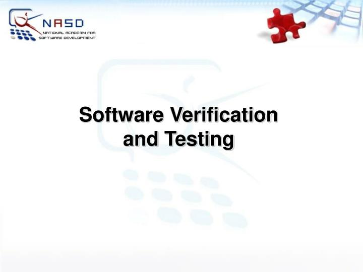 Software Verification and Testing