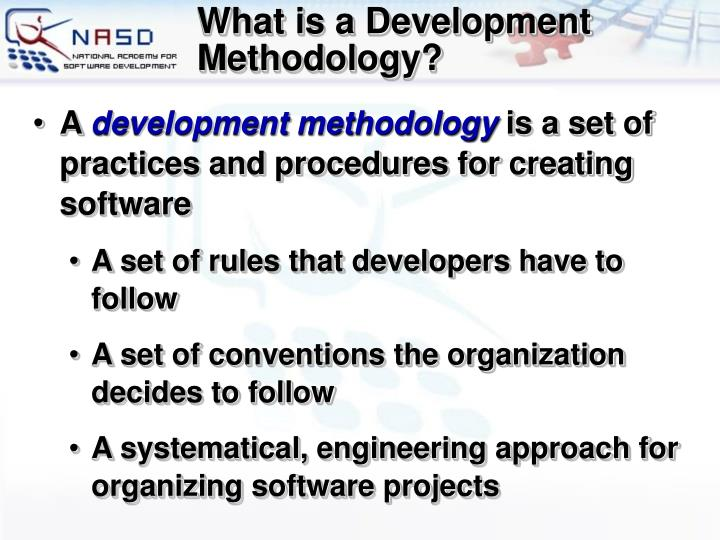 What is a Development Methodology?