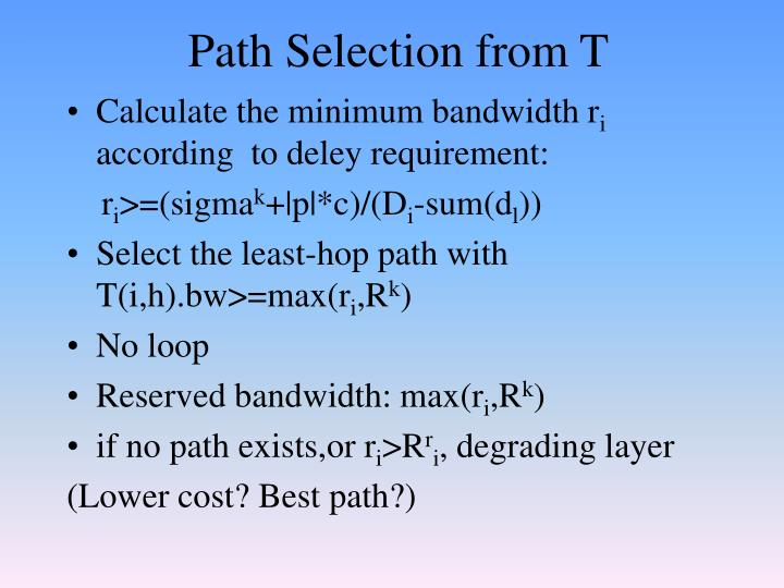 Path Selection from T