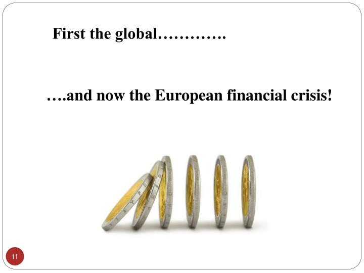 First the global………….