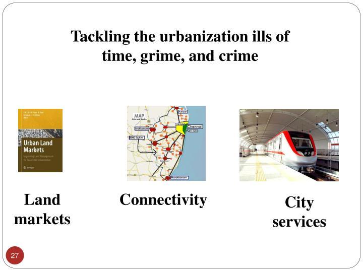 Tackling the urbanization ills of