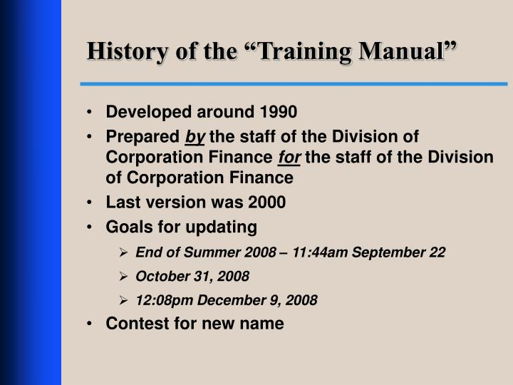 "History of the ""Training Manual"