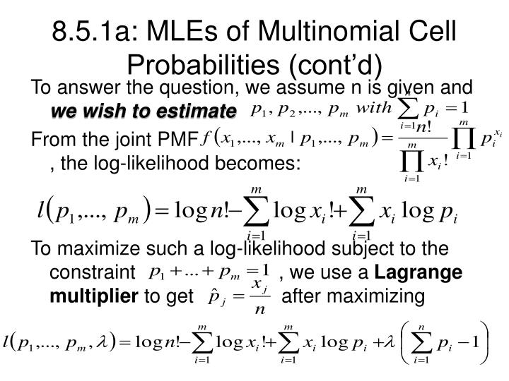 8.5.1a: MLEs of Multinomial Cell Probabilities (cont'd)