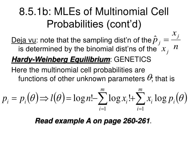 8.5.1b: MLEs of Multinomial Cell Probabilities (cont'd)