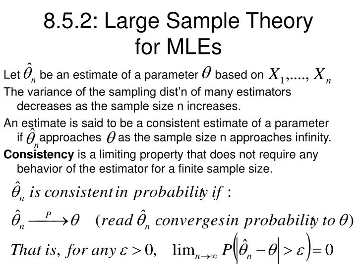 8.5.2: Large Sample Theory