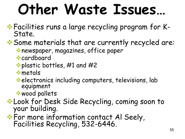 Other Waste Issues…