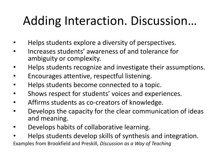 Adding Interaction. Discussion…