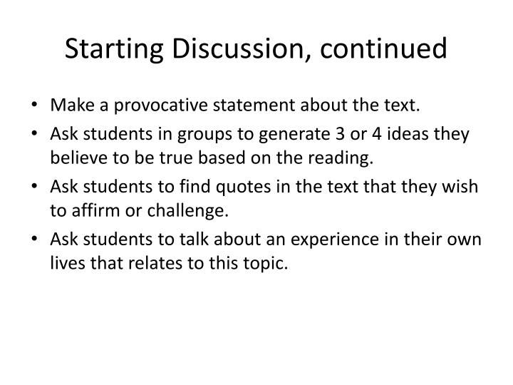 Starting Discussion, continued