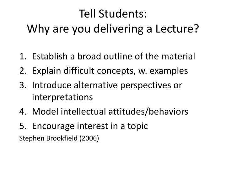 Tell Students: