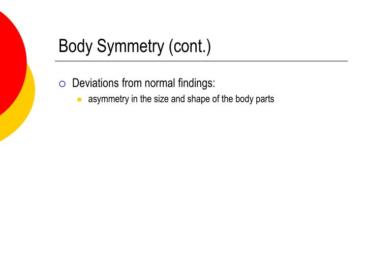 Body Symmetry (cont.)