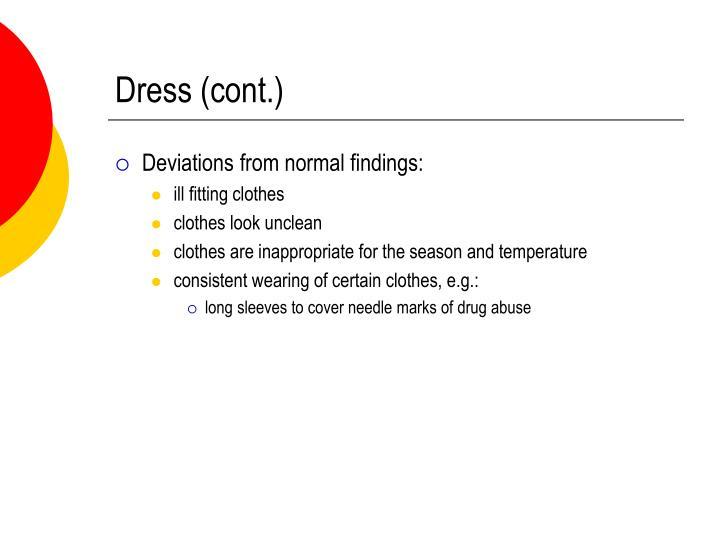 Dress (cont.)