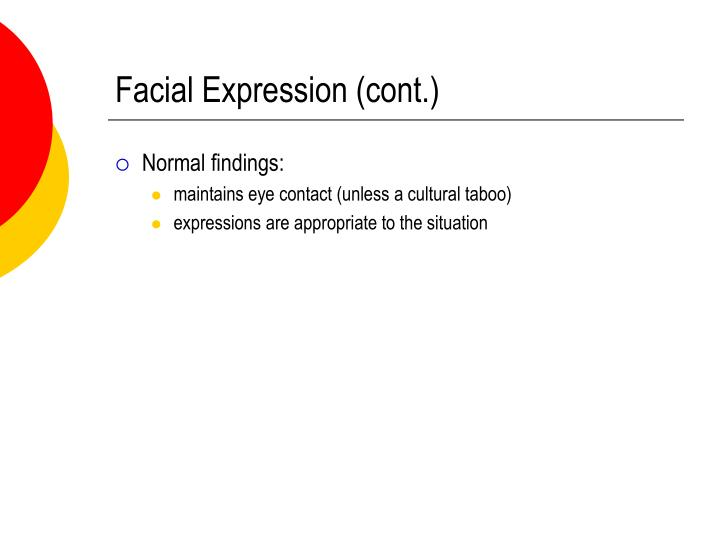 Facial Expression (cont.)