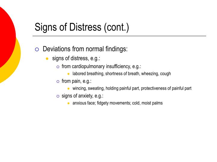 Signs of Distress (cont.)