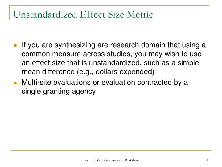 Unstandardized Effect Size Metric