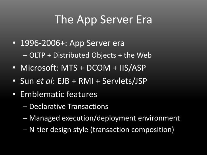 The App Server Era
