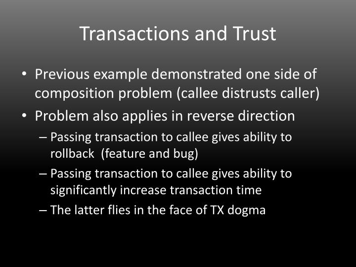 Transactions and Trust