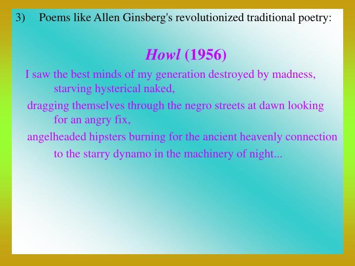 Poems like Allen Ginsberg's revolutionized traditional poetry: