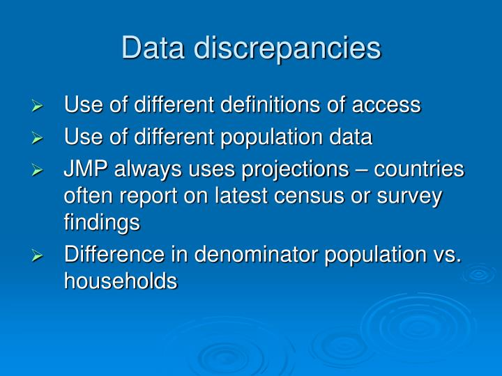 Data discrepancies