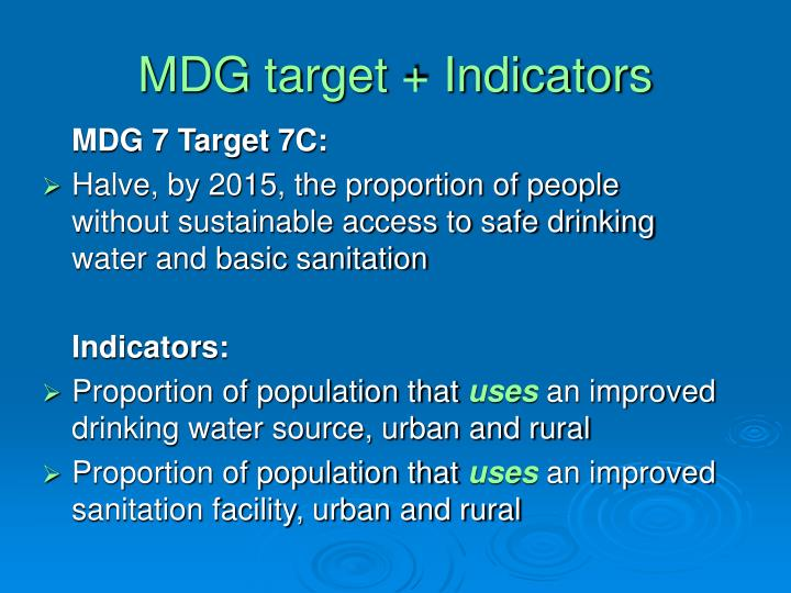 MDG target + Indicators