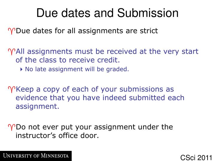 Due dates and Submission