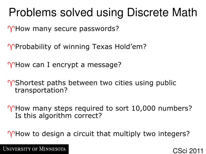Problems solved using Discrete Math