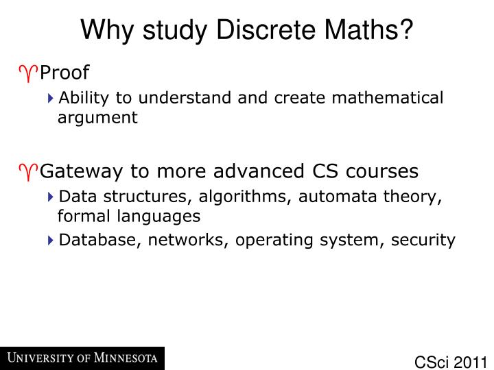 Why study Discrete Maths?