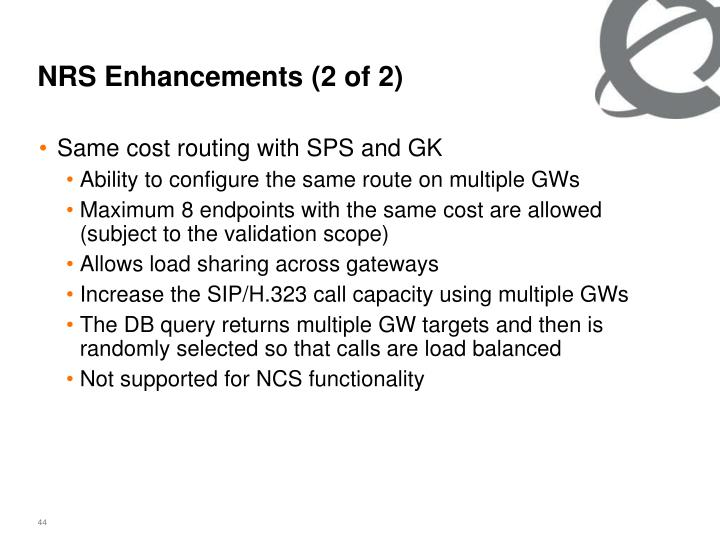 NRS Enhancements (2 of 2)