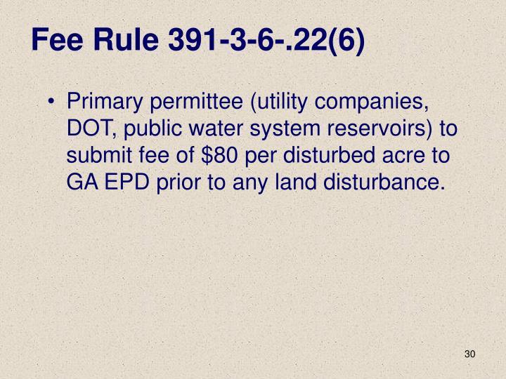 Fee Rule 391-3-6-.22(6)