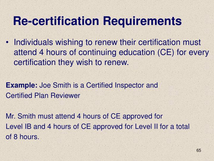 Re-certification Requirements