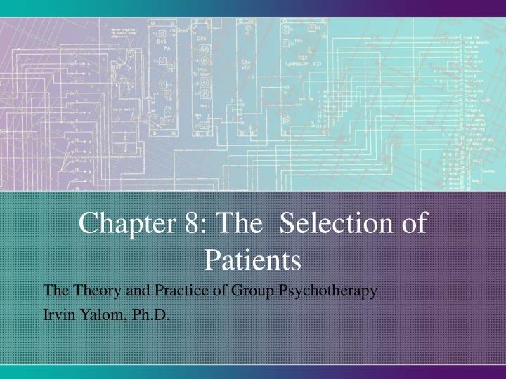 Chapter 8 the selection of patients