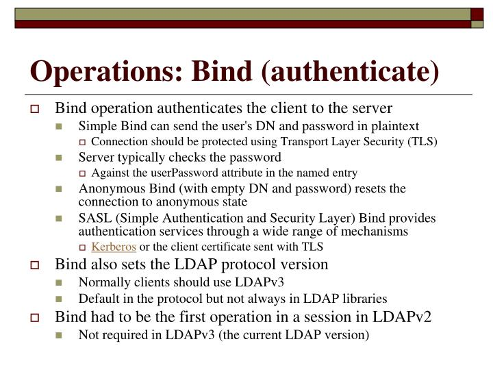 Operations: Bind (authenticate)