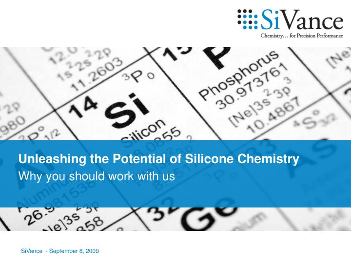 Unleashing the Potential of Silicone Chemistry