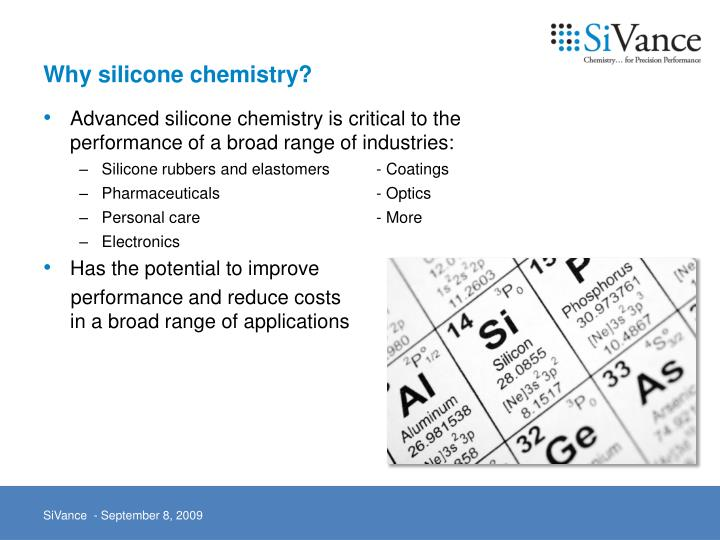 Why silicone chemistry?