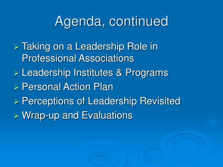 Agenda, continued
