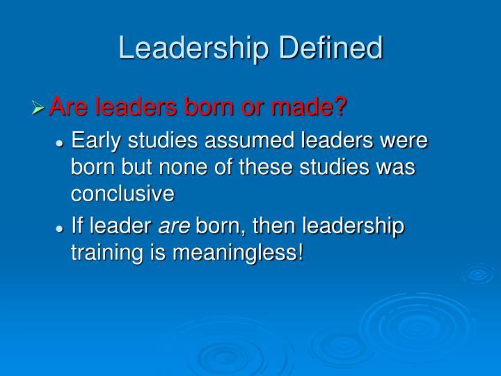 Leadership Defined