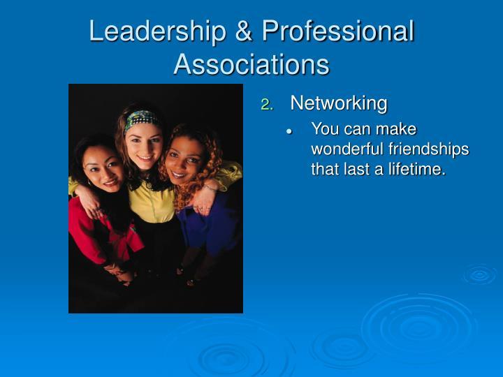 Leadership & Professional Associations
