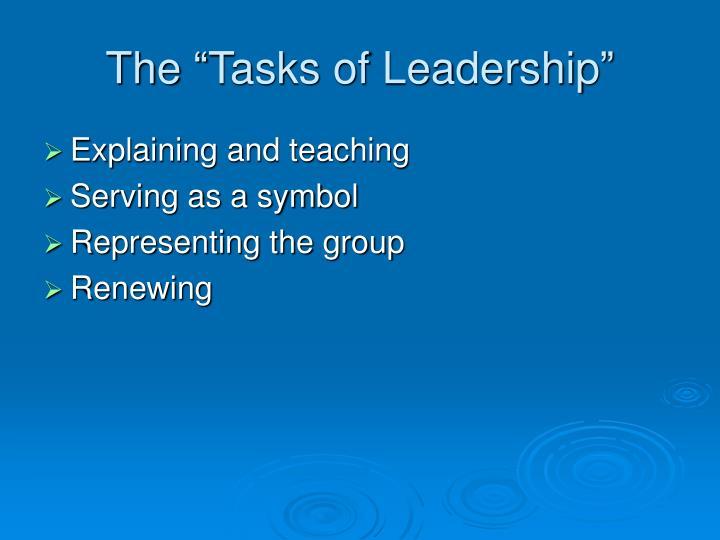 """The """"Tasks of Leadership"""""""