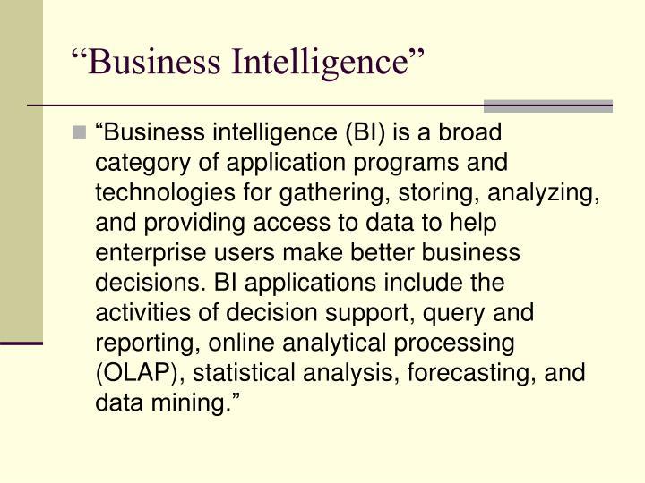 """Business Intelligence"""