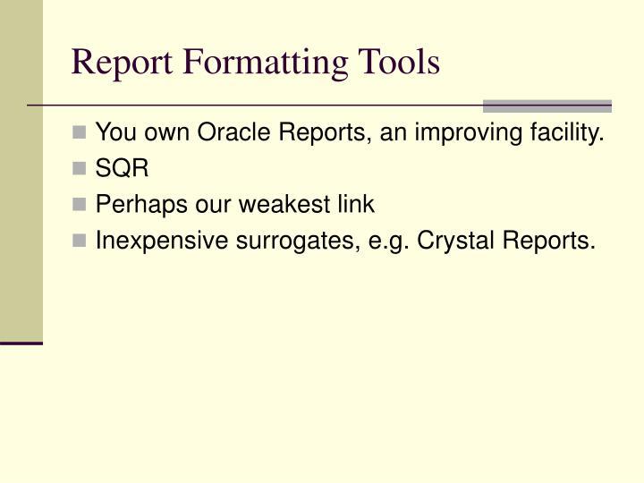 Report Formatting Tools