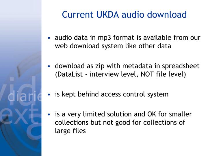 Current UKDA audio download