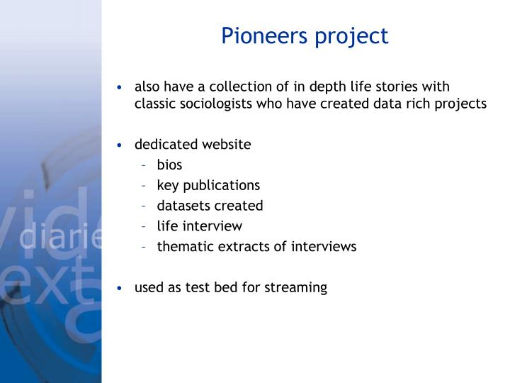 Pioneers project