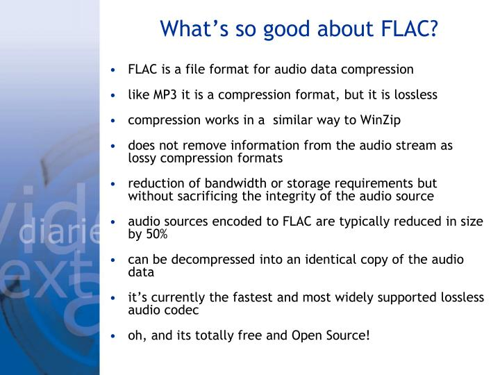 What's so good about FLAC?