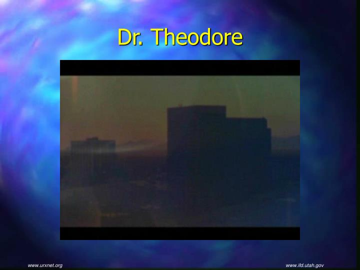 Dr. Theodore