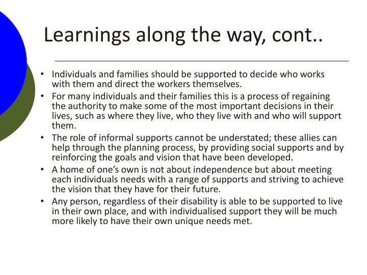 Learnings along the way, cont..