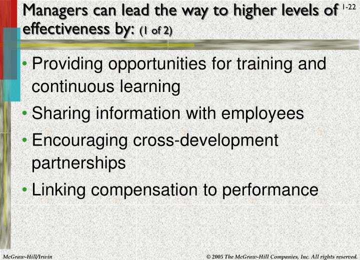 Managers can lead the way to higher levels of effectiveness by: