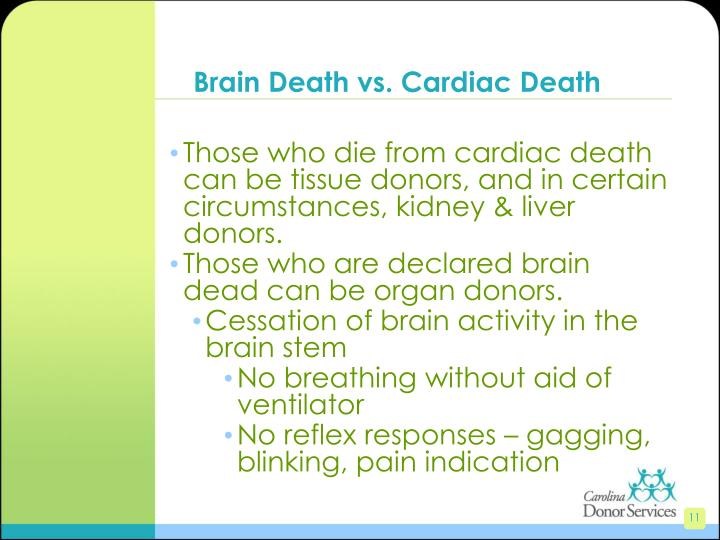Brain Death vs. Cardiac Death